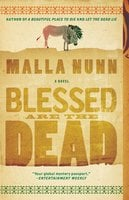 Blessed Are the Dead - Malla Nunn
