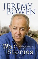War Stories - Jeremy Bowen