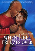 When Hell Freezes Over - Darrien Lee