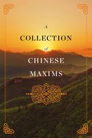 A Collection of Chinese Maxims - Yin Haibo