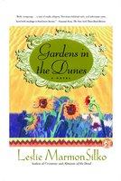 Gardens in the Dunes - Leslie Marmon Silko