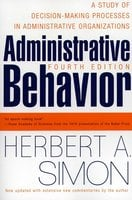 Administrative Behavior, 4th Edition - Herbert A. Simon