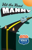 Hit the Road, Manny - Christian Burch
