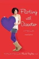 Flirting with Disaster - Rhonda Stapleton