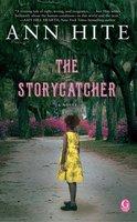 The Storycatcher - Ann Hite