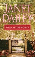 Wildcatter's Woman - Janet Dailey