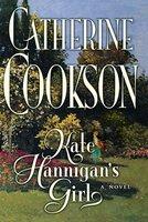 Kate Hannigan's Girl - Catherine Cookson
