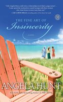 The Fine Art of Insincerity - Angela Hunt
