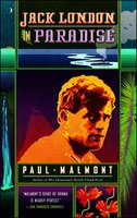 Jack London in Paradise - Paul Malmont