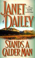 Stands A Calder Man - Janet Dailey