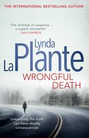 Wrongful Death - Lynda La Plante