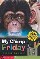 My Chimp Friday: The Nana Banana Chronicles - Hester Mundis