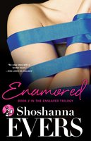 Enamored - Shoshanna Evers
