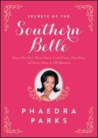 Secrets of the Southern Belle - Phaedra Parks