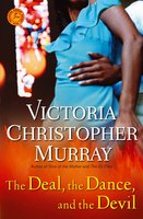 The Deal, the Dance, and the Devil - Victoria Christopher Murray