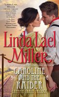 Caroline And The Raider - Linda Lael Miller