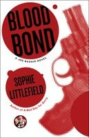 Blood Bond - Sophie Littlefield