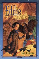 Eddie: The Lost Youth of Edgar Allan Poe - Scott Gustafson