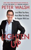 Lighten Up - Peter Walsh