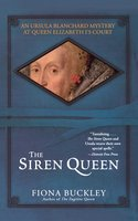 The Siren Queen - Fiona Buckley