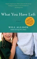 What You Have Left - Will Allison