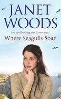 Where Seagulls Soar - Janet Woods