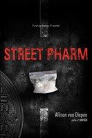 Street Pharm - Allison van Diepen
