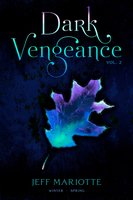 Dark Vengeance Vol. 2 - Jeff Mariotte