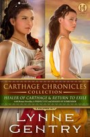 Carthage Chronicles Collection - Lynne Gentry