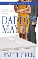 Daddy's Maybe - Pat Tucker