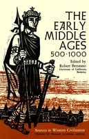 Early Middle Ages, 500-1000 - Robert Brentano