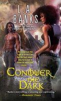 Conquer the Dark - L.A. Banks