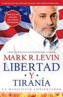 Libertad y Tiranía - Mark R. Levin