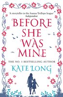 Before She Was Mine - Kate Long