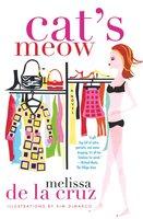 Cat's Meow - Melissa de la Cruz