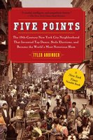 Five Points - Tyler Anbinder