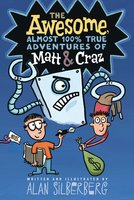 The Awesome, Almost 100% True Adventures of Matt & Craz - Alan Silberberg