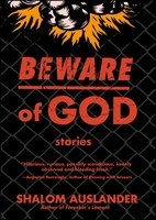 Beware of God - Shalom Auslander