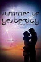 Summer of Yesterday - Gaby Triana