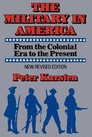 Military in America - Peter M. Karsten