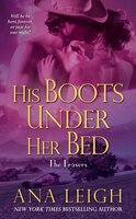His Boots Under Her Bed - Ana Leigh