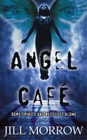 Angel Cafe - Jill Morrow