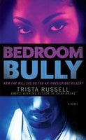 Bedroom Bully - Trista Russell