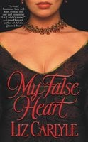 My False Heart - Liz Carlyle