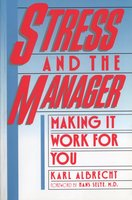 Stress and the Manager - Karl Albrecht