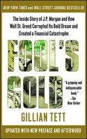 Fool's Gold - Gillian Tett