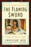 The Flaming Sword - Christian Jacq