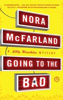 Going to the Bad - Nora McFarland