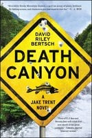 Death Canyon - David Riley Bertsch