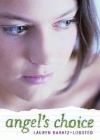 Angel's Choice - Lauren Baratz-Logsted